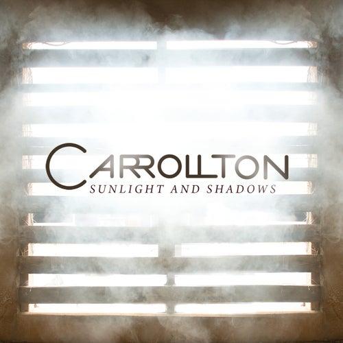 Sunlight And Shadows by Carrollton