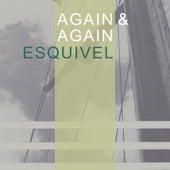 Again & Again by Esquivel