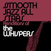 Smooth Jazz All Stars Renditions of The Whispers de Smooth Jazz Allstars
