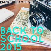 Back to School 2015 de Piano Dreamers