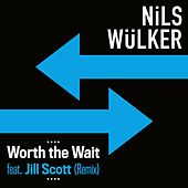 Worth The Wait (feat. Jill Scott) (Caspar Olsn Remix) de Nils Wülker