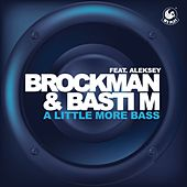 A Little More Bass (feat. Aleksey) von Brockman