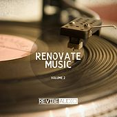 Renovate Music Vol. 2 by Various Artists