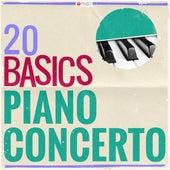 20 Basics: The Piano Concerto (20 Classical Masterpieces) de Various Artists
