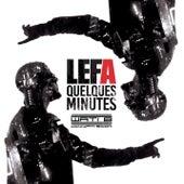 Quelques minutes by Lefa
