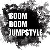Boom Boom Jumpstyle by Various Artists