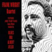 Frank Wright Quartet: Blues For Albert Ayler by Frank Wright