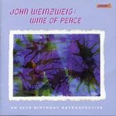 Weinzweig: Wine of Peace von Various Artists