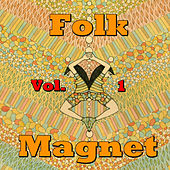 Folk Magnet, Vol.1 by Various Artists