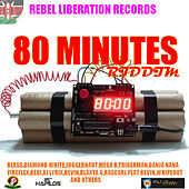 80 Minutes Riddim by Various Artists