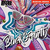 Back and Forth (Boehm Remix) by B.o.B