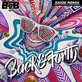 Back and Forth (Exige Remix) by B.o.B
