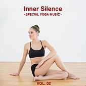 Inner Silence, Vol. 02 - Special Yoga Music by Various Artists