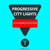 Progressive City Lights | Los Angeles Edition von Various Artists