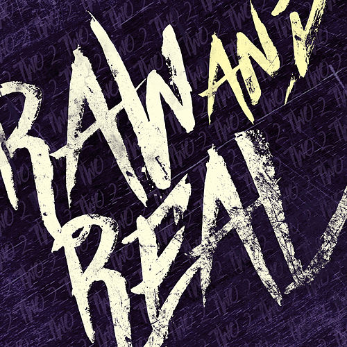 Raw & Real, Two by Various Artists