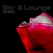 Bar & Lounge Music, Vol. 1 de Various Artists