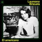 El Americano by Laureano Brizuela