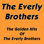 The Golden Hits Of The Everly Brothers de The Everly Brothers