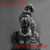 Black Africa! von Sam Rivers