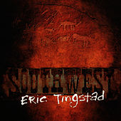 Southwest by Eric Tingstad