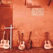 La riqueza de Chile, nuestro canto para Dios, Vol. VII de Misión País