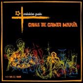 Chile te canta María, Vol. III de Misión País