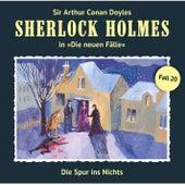 Die neuen Fälle - Fall 20: Die Spur ins Nichts von Sherlock Holmes