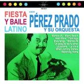 Fiesta y Baile Latino by Perez Prado