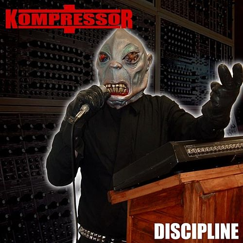 Discipline by Kompressor