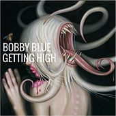 Getting High de Bobby Blue
