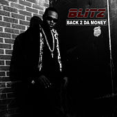 Back 2 Da Money (Clean) de Blitz