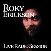 Roky Erickson Live on Radio by Roky Erickson