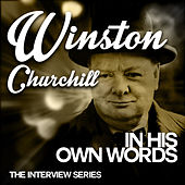 Winston Churchill in His Own Words by Winston Churchill