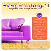 Relaxing Bossa Lounge 19 de Various Artists