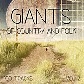 Giants of Country and Folk - 100 Tracks, Vol. 4 by Various Artists