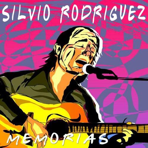 Memorias by Silvio Rodriguez