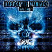 Hardstyle Maniacs, Vol. 1 von Various Artists