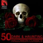 50 Dark & Haunting Halloween Classics de Various Artists