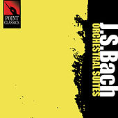 Bach: Orchestral Suites, Bwv 1066-1068 by Various Artists