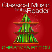Classical Music for the Reader: Christmas Edition by Various Artists