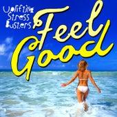 Feel Good! Uplifting Stress Busters de Various Artists