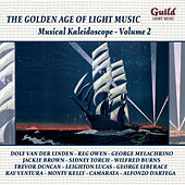 The Golden Age of Light Music: Musical Kaleidoscope - Vol. 2 by Various Artists