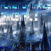 Trancentral Planet Of Trance, Vol. 2 (Psy Dance Goa) by Various Artists