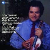 Khachaturian: Violin Concerto - Tchaikovsky: Méditation di Itzhak Perlman