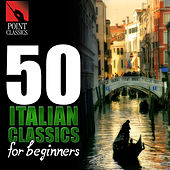 50 Italian Classics for Beginners de Various Artists