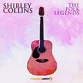 Shirley Collins - The Folk Legends by Shirley Collins