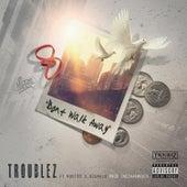 Don't Walk Away (feat. M Dot 80 & Big Malo) by Troublez