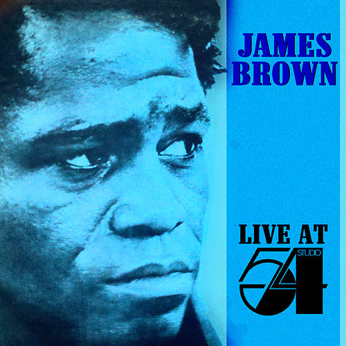 Live at Studio 54 by James Brown
