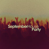 September House Party by Various Artists