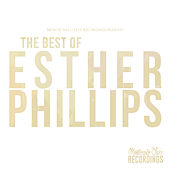 The Best of Esther Phillips by Esther Phillips